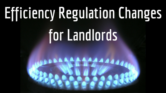 Efficiency Regulation Changes for Landlords